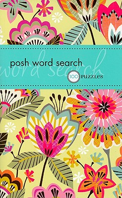 Posh Word Search By Puzzle Society (COR)