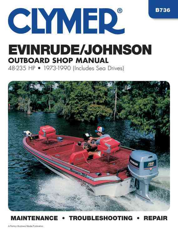 Evinrude/Johnson Outboard Shop Manual 48-235 Hp, 1973 1990 By Stephens, Randy